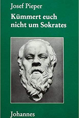 Kümmert euch nicht um Sokrates