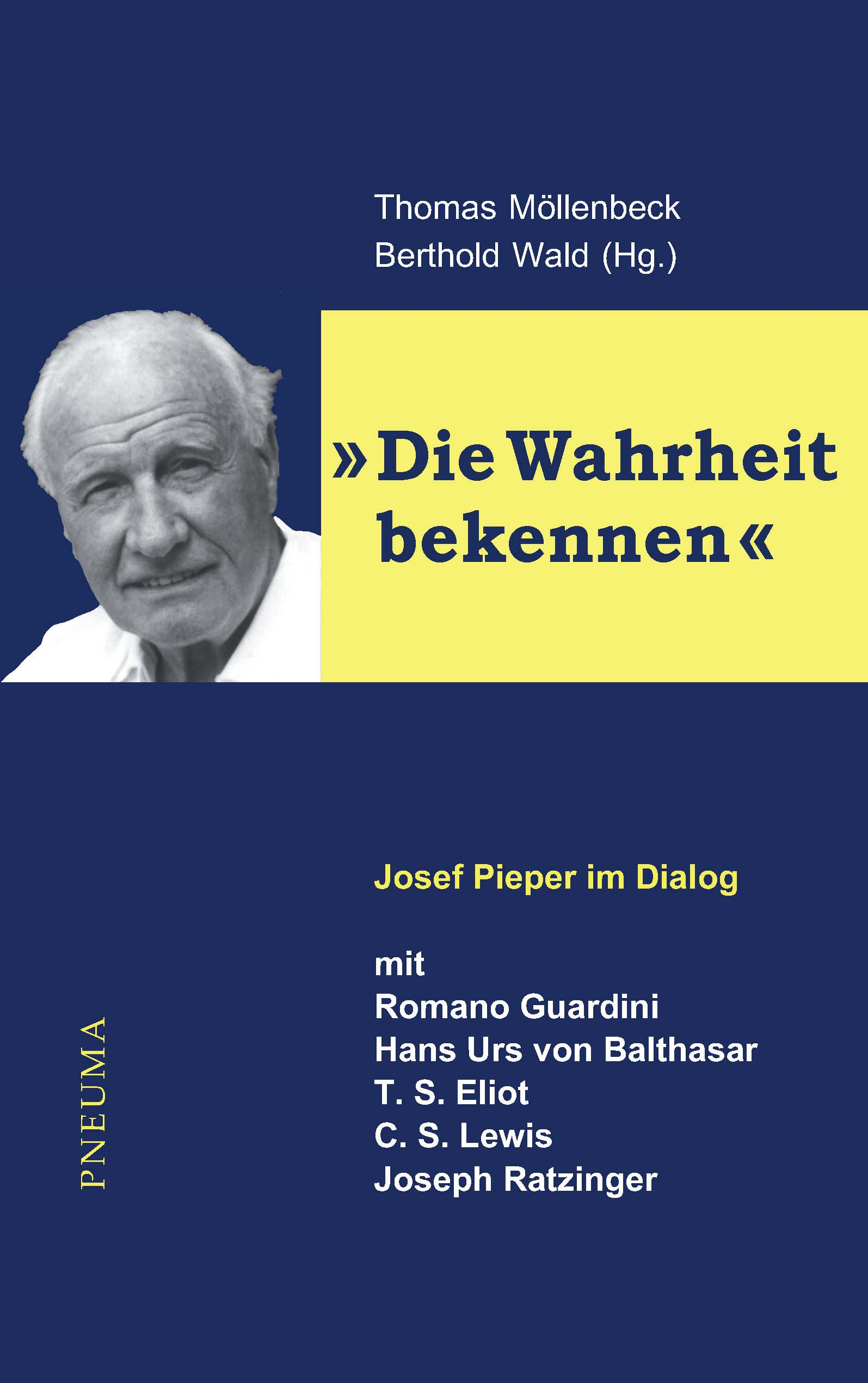 Josef Pieper: Die Wahrheit bekennen